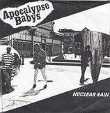 """APOCALYPSE BABYS - Nuclear Rain 7"""""""