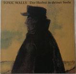 TOXIC WALLS