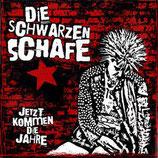 Die SCHWARZEN SCHAFE - Jetzt Kommen Die Jahre LP