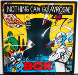 B.G.K. - Nothing Can Go Wrogn! LP
