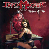 DARK MIRROR - Visions Of Pain LP