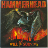 "HAMMERHEAD - ""Will To Survive"" LP"