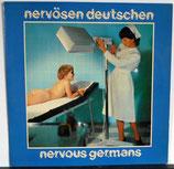 NERVOUS GERMANS - Nervösen Deutschen LP