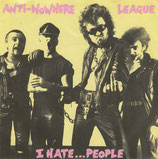 ANTI-NOWHERE LEAGUE - I Hate...People 7""