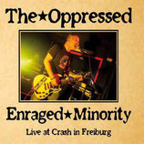 The OPPRESSED / ENRAGED MINORITY