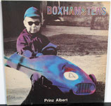 BOXHAMSTERS - Prinz Albert LP