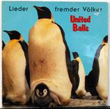 UNITED BALLS - Lieder Fremder Völker LP