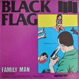 BLACK FLAG - Family Man LP