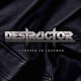 DESTRUCTOR - Forever In Leather LP