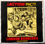 "ACTION PACT - London Bouncers (Bully Boy Version) 12"" E.P."