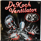 DR. KOCH VENTILATOR - Dr. Koch Ventilator LP