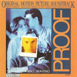PROOF (MUSIQUE DE FILM) - NOT DROWNING, WAVING (CD)
