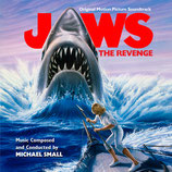 LES DENTS DE LA MER 4 LA REVANCHE (JAWS THE REVENGE) - MICHAEL SMALL (CD)