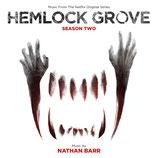 HEMLOCK GROVE SAISON 2 (MUSIQUE SERIE TV) - NATHAN BARR (CD + AUTOGRAPHE)