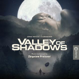 VALLEY OF SHADOWS (MUSIQUE DE FILM) - ZBIGNIEW PREISNER (CD)