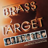 LA CIBLE ETOILEE (BRASS TARGET) MUSIQUE - LAURENCE ROSENTHAL (CD)