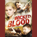 WICKED BLOOD (MUSIQUE DE FILM) - ELIA CMIRAL (CD)