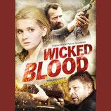 WICKED BLOOD (MUSIQUE DE FILM) - ELIA CMIRAL (CD)