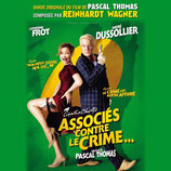 ASSOCIES CONTRE LE CRIME (MUSIQUE DE FILM) - REINHARDT WAGNER (CD)