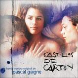 CASTILLOS DE CARTON (MUSIQUE DE FILM) - PASCAL GAIGNE (CD)