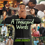 MILLE MOTS (A THOUSAND WORDS) MUSIQUE DE FILM - JOHN DEBNEY (CD)