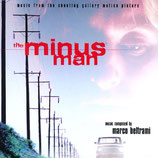 THE MINUS MAN (MUSIQUE DE FILM) - MARCO BELTRAMI (CD)