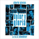 DOULEUR ET GLOIRE (MUSIQUE) - ALBERTO IGLESIAS (CD + AUTOGRAPHE)
