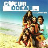 COEUR OCEAN (MUSIQUE SERIE TV) - MISTER SUN (CD)