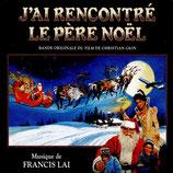 J'AI RENCONTRE LE PERE NOEL (MUSIQUE DE FILM) - FRANCIS LAI (CD)