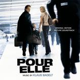 POUR ELLE (MUSIQUE DE FILM) - KLAUS BADELT (CD)