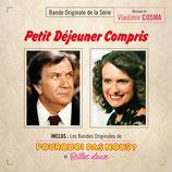 PETIT DEJEUNER COMPRIS / POURQUOI PAS NOUS - VLADIMIR COSMA (CD)