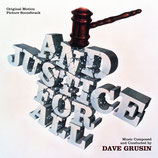JUSTICE POUR TOUS (AND JUSTICE FOR ALL) MUSIQUE - DAVE GRUSIN (CD)