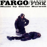 FARGO / BARTON FINK (MUSIQUE DE FILM) - CARTER BURWELL (CD)