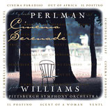 CINEMA SERENADE (MUSIQUE) - ITZHAK PERLMAN - JOHN WILLIAMS (CD)