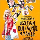 ET SOUDAIN TOUT LE MONDE ME MANQUE (MUSIQUE DE FILM) - NATHAN JOHNSON (CD)