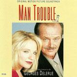 MAN TROUBLE (MUSIQUE DE FILM) - GEORGES DELERUE (CD)