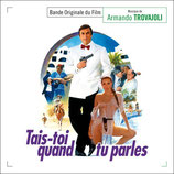 TAIS-TOI QUAND TU PARLES (MUSIQUE DE FILM) - ARMANDO TROVAJOLI (CD)
