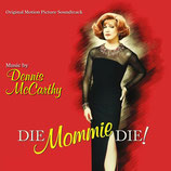 DIE, MOMMIE, DIE ! (MUSIQUE DE FILM) - DENNIS McCARTHY (CD)