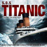 SOS TITANIC (MUSIQUE DE FILM) - HOWARD BLAKE (CD)