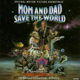 MOM AND DAD SAVE THE WORLD (MUSIQUE) - JERRY GOLDSMITH (CD)