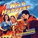 LES CORSAIRES DE LA TERRE (WILD HARVEST) - HUGO FRIEDHOFER (CD)