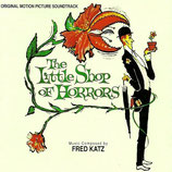 LA PETITE BOUTIQUE DES HORREURS (MUSIQUE DE FILM) - FRED KATZ (CD)