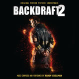 BACKDRAFT 2 (MUSIQUE DE FILM) - RANDY EDELMAN (CD)