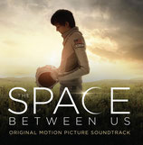 UN MONDE ENTRE NOUS (THE SPACE BETWEEN US) - ANDREW LOCKINGTON (CD)