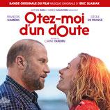 OTEZ-MOI D'UN DOUTE (MUSIQUE DE FILM) - ERIC SLABIAK (CD)