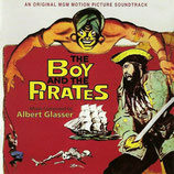 THE BOY AND THE PIRATES (MUSIQUE DE FILM) - ALBERT GLASSER (CD)
