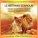 LE BESTIAIRE D'AMOUR / MONA L'ETOILE SANS NOM - GEORGES DELERUE (CD)