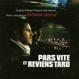 PARS VITE ET REVIENS TARD (MUSIQUE DE FILM) - PATRICK DOYLE (CD)