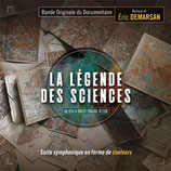 LA LEGENDE DES SCIENCES (MUSIQUE DE FILM) - ERIC DEMARSAN (CD)