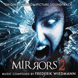 MIRRORS 2 (MUSIQUE DE FILM) - FREDERIK WIEDMANN (CD + AUTOGRAPHE)